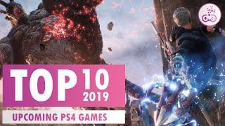 TOP 10 Upcoming PS4 Games | 2019 |