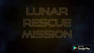 Lunar Rescue Mission