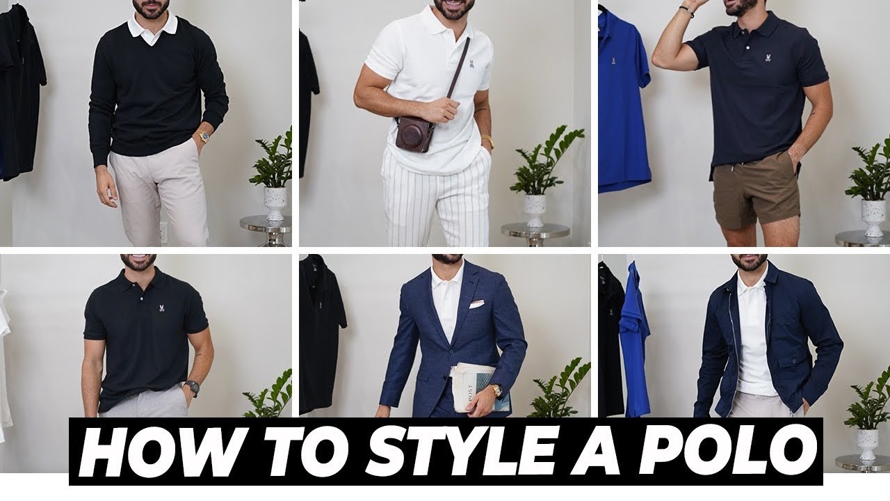 8 Ways to Style a Polo | Men's Outfit Ideas 2021