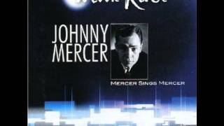 Johnny Mercer-One For My Baby