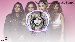Woman Like Me - Little Mix ft. Nicki Minaj (Bass Boosted)