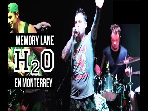 H2O - Memory Lane - Monterrey