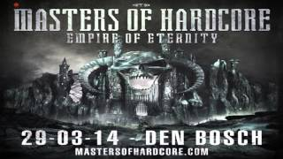 Masters of Hardcore Empire of Eternity Warm up Mix 2014