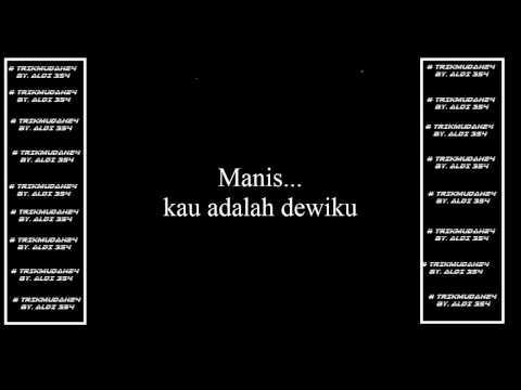 Lirik Lagu Yovie & Nuno - Manis