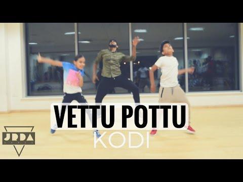 Kodi | Vettu Pottu Dance | Dhanush | Santhosh Narayanan | @JeyaRaveendran Choreography