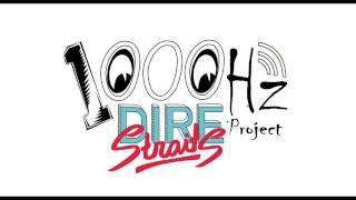 1000Hz Project | Dire Straits - Sultans Of Swim (Reggae)