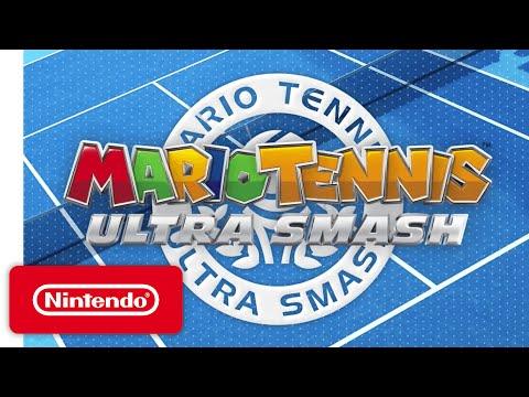 Mario Tennis: Ultra Smash - 'Love-All' Game Trailer