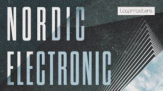 Nordic Electronic - Nordic Beats Electronica Samples - From Loopmasters