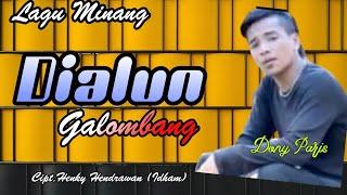 Lagu Ratok - Dialun Galombang - Dony Paris - (Official Music Video).