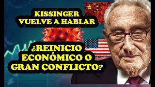 KISSINGER AVISA...¿Reinicio Monetario o Gran Conflicto?