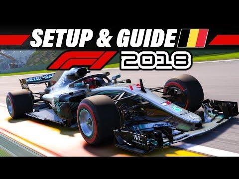 F1 2018 Setup + Streckenguide | Spa, Belgien GP | Formel 1 Tutorial Deutsch German