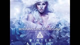 Benjamin Zane & Chris Cage - Winter Night (Gordon & Doyle Remix)