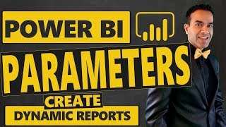 How to Use Power BI Parameters to Create Dynamic Power BI Reports