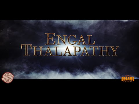 Engal Thalapathy | Official Vijay Anthem | Happy Birthday Thalapathy |Vijay 43 | Thalapathy Anthem |