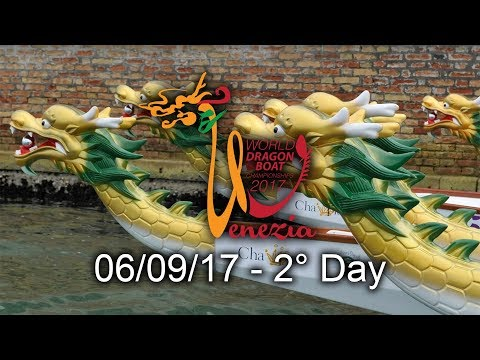 ICF Dragon Boat Club Crew World Championships - Venice 2017 - 2° Day - 06.09.17