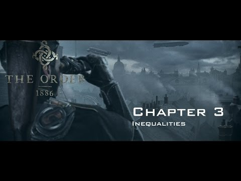 The Order: 1886 - Chapter 3 - Inequalities