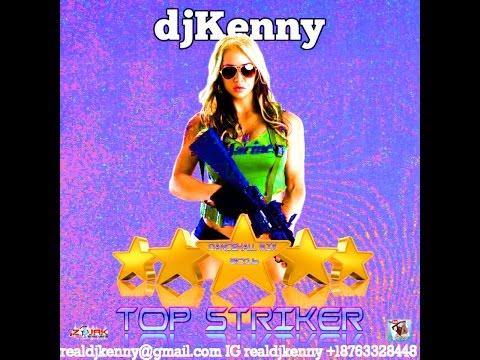 DJ KENNY TOP STRIKER DANCEHALL MIX DEC 2016