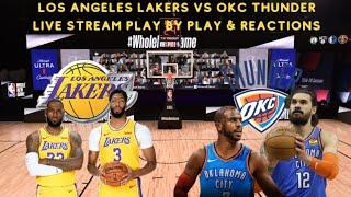 Los Angeles Lakers Vs. Oklahoma City Thunder Stream Play By Play & Reactions