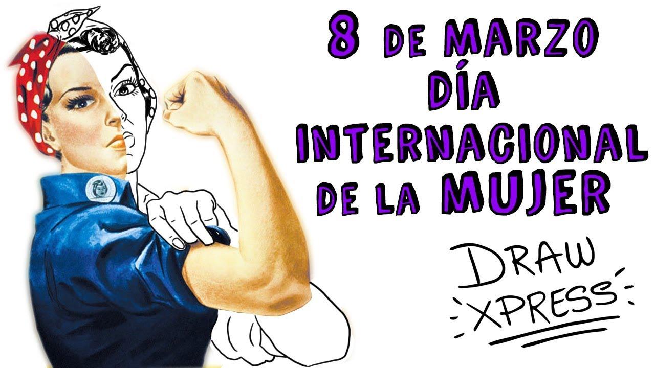 8 De Marzo Día Internacional De La Mujer Draw My Life Youtube