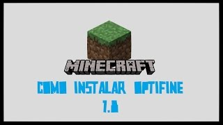 Como Instalar Optifine 1.8 (Sem erros) !