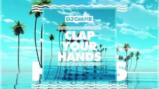 DJ Cruze - Clap Your Hands