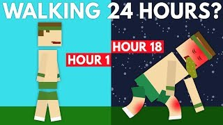 What Would Walking For 24 Hours Do To Your Body?