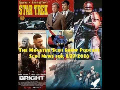 The Monster Scifi Show Podcast - Scifi News for 1/27/2018, Bright, and Godzilla Planet of Monsters