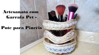 Artesanato com Garrafa Pet – Pote para Pinceis
