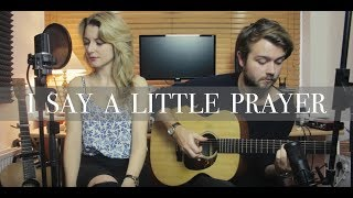 I Say A Little Prayer - Natalie & Rich (Aretha Franklin cover) Avai...