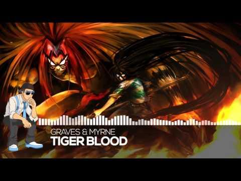 【Future】graves & MYRNE - Tiger Blood