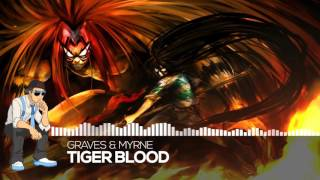 【Future】graves & MYRNE - Tiger Blood