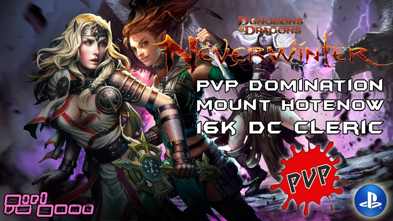 Domination | 16K DC Cleric [PVP] | Neverwinter PS4
