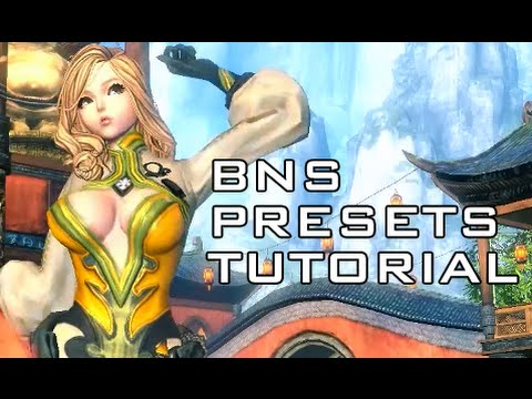 How to Download & Install Blade & Soul Presets