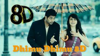 Dhimu Dhimu 8D|Engeyum kadhal|8D MUSIC|