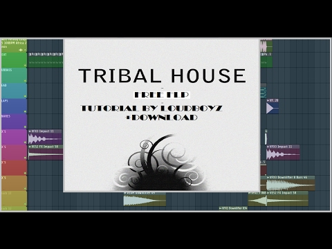 Free Tribal/African House Tutorial + FLP Download (FL STUDIO)