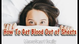 How To Get Blood Stains Out Of Sheets - Tested 9 Laundry Stain Removers