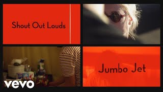 Shout Out Louds - Jumbo Jet (Official Video)