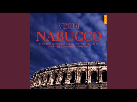 """Nabucco, Part II, Scene 5: """"Oh Fratelli, Perdonate!"""" (Fenena, Anna, Zaccaria, Abdallo, Il Gran..."""