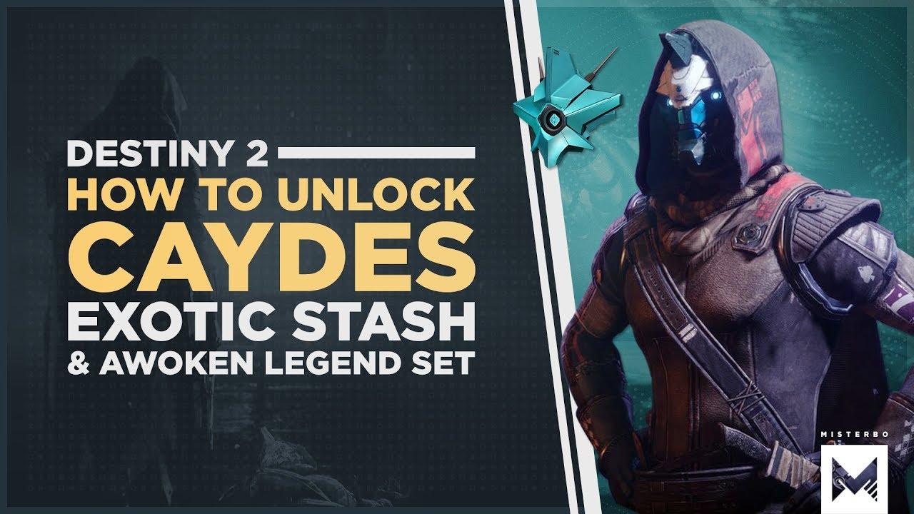 2d22c7775cb Destiny 2  Forsaken - How To Unlock Cayde s Exotic Stash   The Awoken  Legend Set Pre-Order Bonuses
