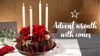 DIY: Advent wreath with cones and poinsettias