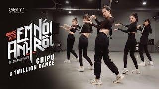 Chi Pu x Ara Cho (1Million Dance Studio) | EM NÓI ANH RỒI (#BIDIBADIBIDIBU) - Dance Version (치푸)