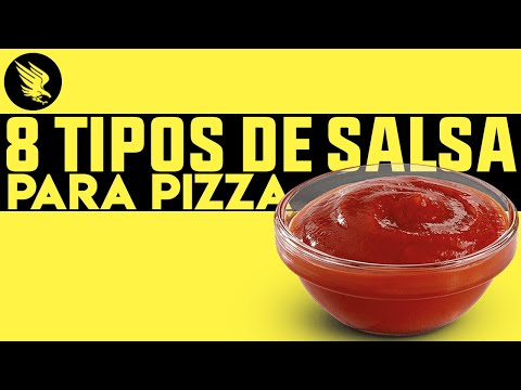 8 Tipos de Salsa Para Pizza