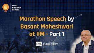 Marathon Speech by Basant Maheshwari at IIM - Part 1