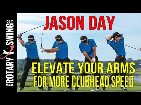 Jason Day Golf Swing - Elevate the arms for more clubhead speed
