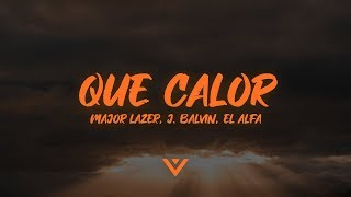 Major Lazer - Que Calor (Letra Lyrics) feat. J Balvin & El Alfa