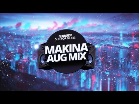 Aug Makina Mix - New Style!