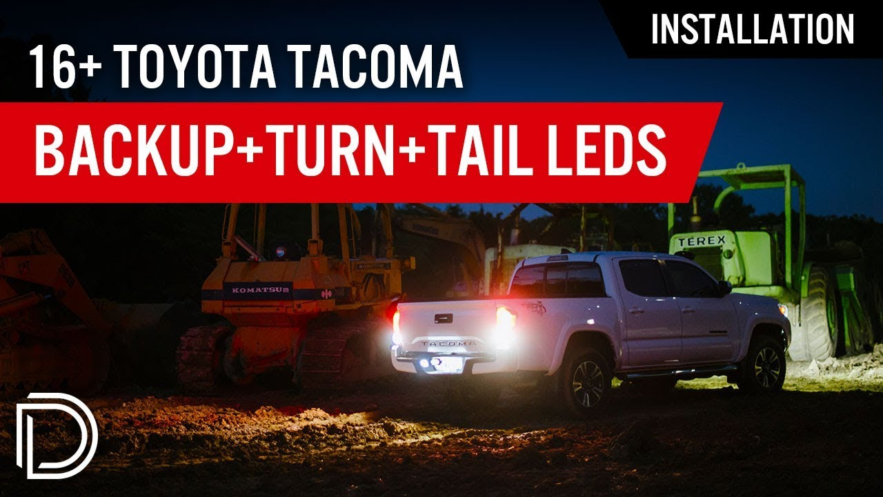 How To Install 2016 Toyota Tacoma Reverse Turn Signal Tail Light Leds