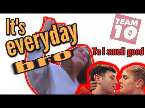 It's Everyday Bro but every stupid phrase is bass boosted 10 DB