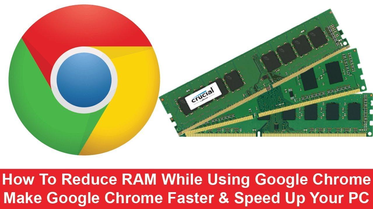 Nguyên Nhân Khiến Google Chrome Tốn Nhiều Ram Và Cách Khắc Phục - VERA STAR