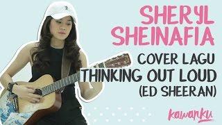 Sheryl Sheinafia Cover Lagu Thinking Out Loud (Ed Sheeran)